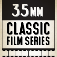 Classic Film Series in 35MM